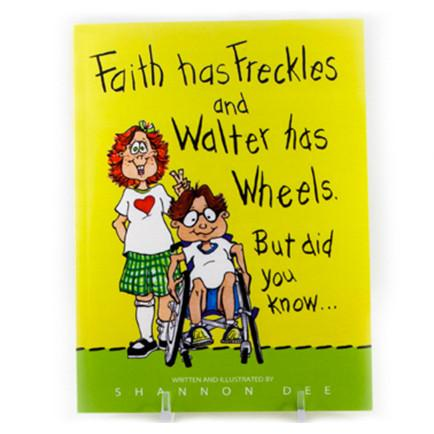 Faith Has Freckles and Water has Wheels book cover